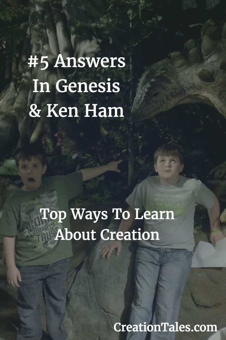 7 Ways To Learn About Creation - #5 Answers In Genesis