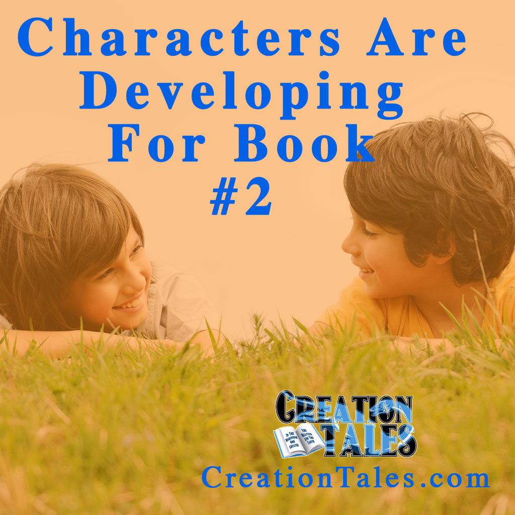 Characters Are Developing For Book 2