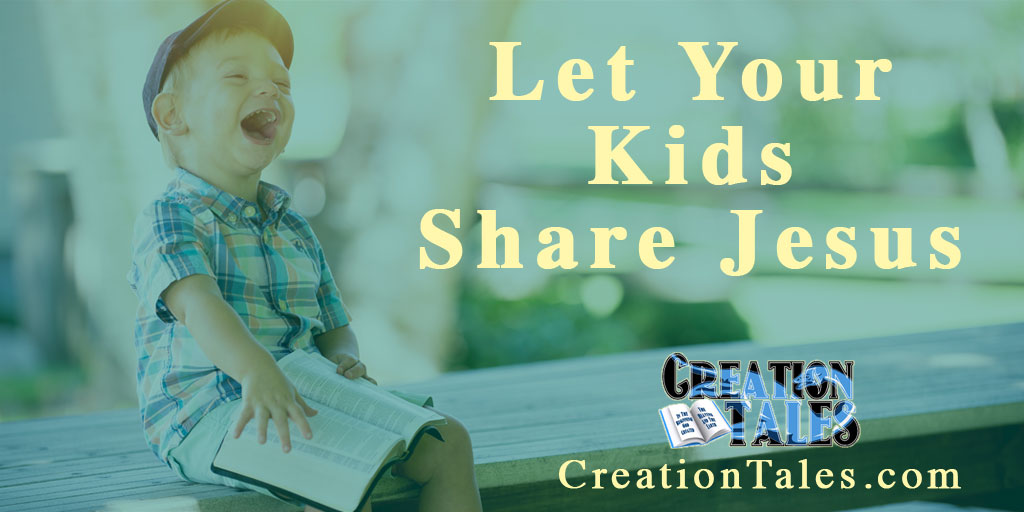 Let Your Kids Share Jesus