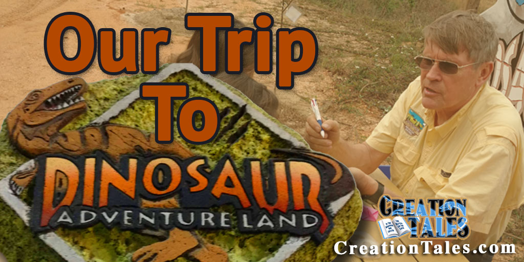Our Trip To Kent Hovind's Dinosaur Adventure Land
