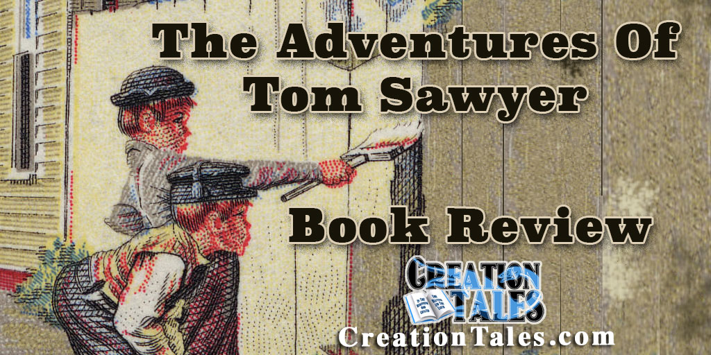 Book Review - The Adventures Of Tom Sawyer by Mark Twain