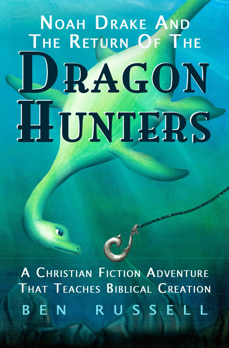 Noah Drake And The Return Of The Dragon Hunters